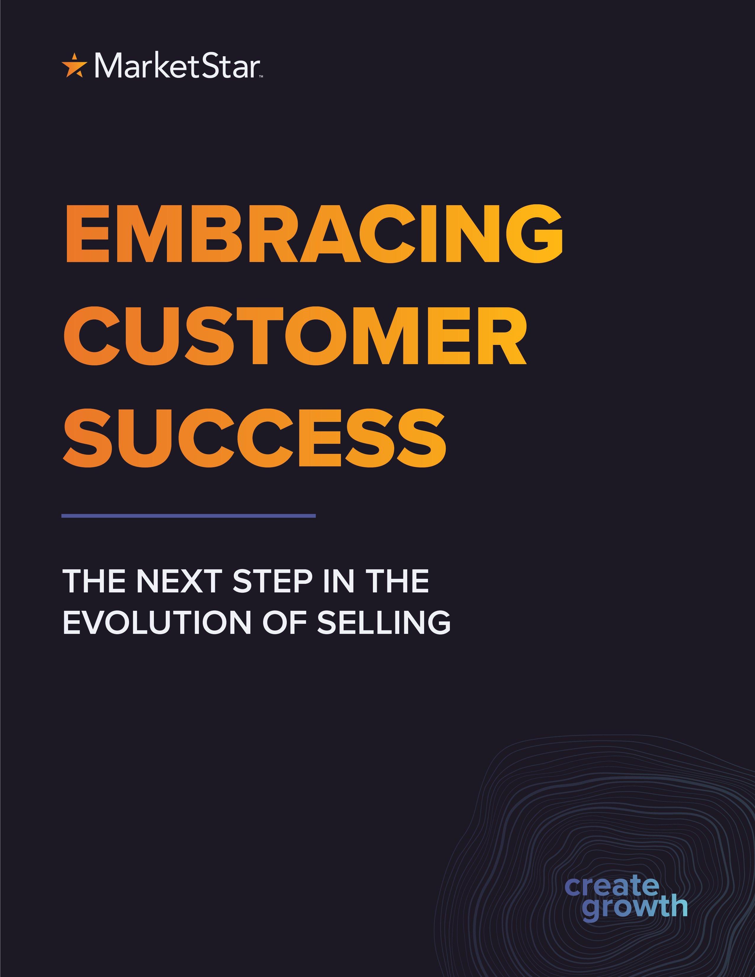 Embracing Customer Success Ebook Cover - MarketStar